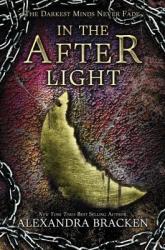 In the Afterlight - Alexandra Bracken (2014)