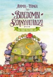 Bibedombi szörnyhatározó (2014)