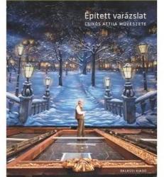 Épített varázslat (ISBN: 9789635069361)