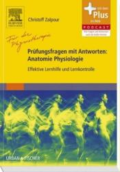 Fr die Physiotherapie - Prfungsfragen mit Antworten: Anatomie Physiologie (2014)