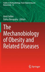 Mechanobiology of Obesity and Related Diseases (2014)