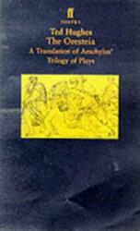 Oresteia - A Translation of Aeschylus' Trilogy of Plays (1999)