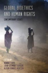 Global Bioethics and Human Rights (2014)