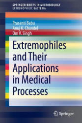Extremophiles and Their Applications in Medical Processes (2014)