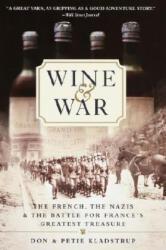 Wine and War - Donald Kladstrup, Petie Kladstrup (ISBN: 9780767904483)