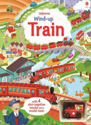 Wind-Up Train - Fiona Watt (ISBN: 9781409581796)