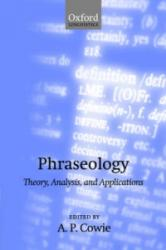 Phraseology - A. P. Cowie (2001)