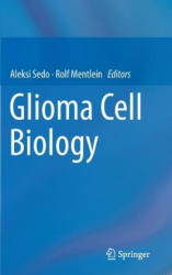 Glioma Cell Biology (2014)