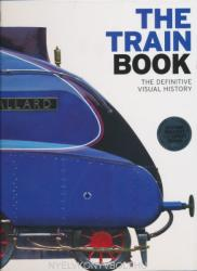The Train Book (ISBN: 9781409347965)
