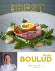 My Best Daniel Boulud - Daniel Boulud, Emmanuel Jirou-Najou, Alice Gouget, Thomas Schauer (2014)