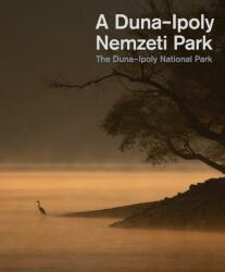 A Duna-Ipoly Nemzeti Park (2014)