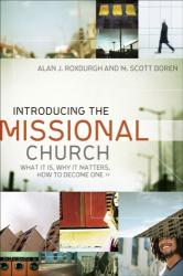 Introducing the Missional Church (ISBN: 9780801072123)