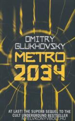 Dmitry Glukhovsky: Metro 2034 (ISBN: 9781473204300)