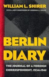 Berlin Diary: The Journal of a Foreign Correspondent, 1934-1941 (ISBN: 9780801870569)