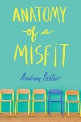 Anatomy of a Misfit - Andrea Portes (2014)