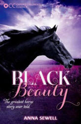 Anna Sewell: Oxford Children's Classics: Black Beauty (ISBN: 9780192738325)