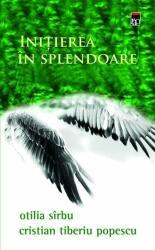 Inițierea în splendoare (ISBN: 9786066097178)