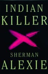 Indian Killer (ISBN: 9780802143570)