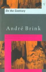 On The Contrary - Andre Brink (2000)