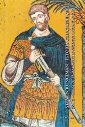 Istoria cruciadelor (Vol. II) Regatul Ierusalimului si Orientul Latin, 1100 - 1187 (2014)
