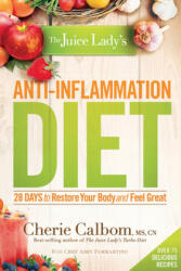 Juice Lady's Anti-Inflammation Diet (2015)