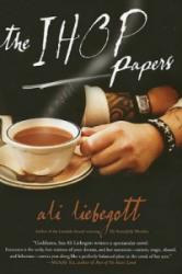IHOP Papers - Ali Liebegott, Robert Hughes (2007)