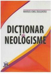 Dicționar de neologisme (ISBN: 9786066831765)