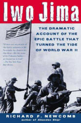 Iwo Jima: The Dramatic Account of the Epic Battle That Turned the Tide of World War II (ISBN: 9780805070712)