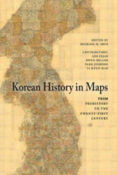 Korean History in Maps - From Prehistory to the Twenty-First Century (2014)
