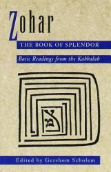 Zohar, The Book Of Splendour - Gershom Scholem (ISBN: 9780805210347)