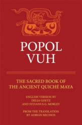 Popol Vuh: The Sacred Book of the Ancient Quiche Maya (ISBN: 9780806122663)