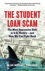 The Student Loan Scam (ISBN: 9780807042311)