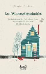 Drei Weihnachtsgeschichten (ISBN: 9783958011601)