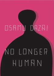 No Longer Human (ISBN: 9780811204811)