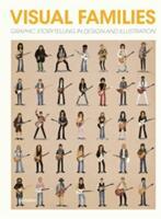 Visual Families - A. Antoniou, S. Ehmann, R. Klanten, H. Hellige (ISBN: 9783899555400)