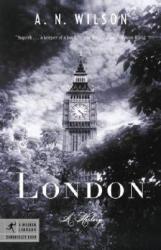 London: A History (ISBN: 9780812975567)