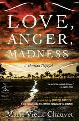 Love, Anger, Madness: A Haitian Triptych (ISBN: 9780812976922)