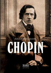 Adolf Weißmann - Chopin - Adolf Weißmann (ISBN: 9783863478056)