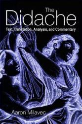 Didache - Aaron Milavec (ISBN: 9780814658314)