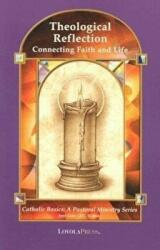 Theological Reflection, Paperback (ISBN: 9780829417241)