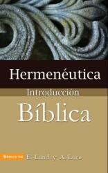 Hermeneutica: Introduccion Biblica = Heremneutics (ISBN: 9780829705645)