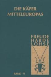 Die Kafer Mitteleuropas, Bd. 9: Cerambycidae-Chrysomelidae - H. Freude, K. W. Harde, G. A. Lohse (ISBN: 9783827406835)