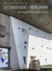 Le Corbusier - Ronchamp (ISBN: 9783795428921)