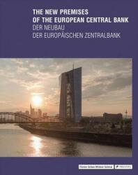 The New Premises of the European Central Bank (ISBN: 9783791354187)