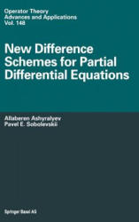 New Difference Schemes for Partial Differential Equations (ISBN: 9783764370541)