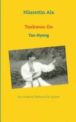 Taekwon-Do - Nüsrettin Ala (ISBN: 9783735775474)