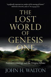Lost World of Genesis One (ISBN: 9780830837045)