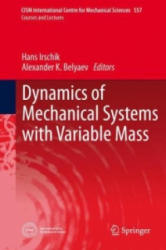 Dynamics of Mechanical Systems with Variable Mass (ISBN: 9783709118085)