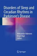 Disorders of Sleep and Circadian Rhythms in Parkinson's Disease (ISBN: 9783709116302)