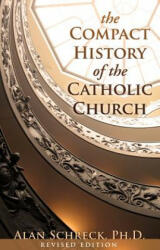 The Compact History of the Catholic Church (ISBN: 9780867168792)